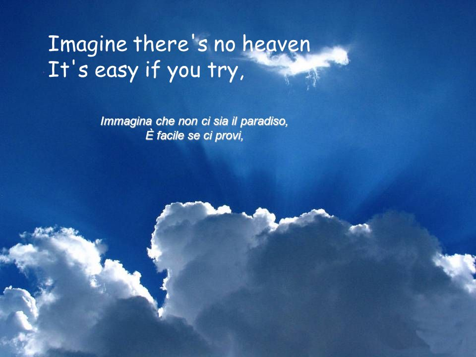 Immagina che non ci sia il paradiso,