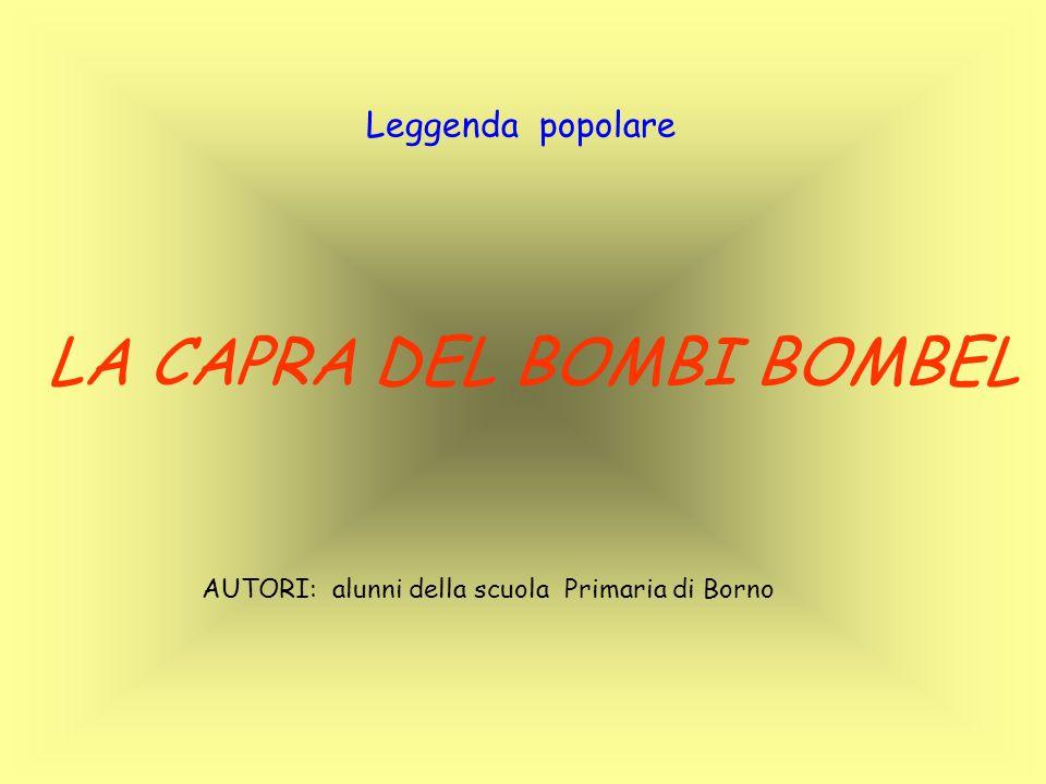 LA CAPRA DEL BOMBI BOMBEL