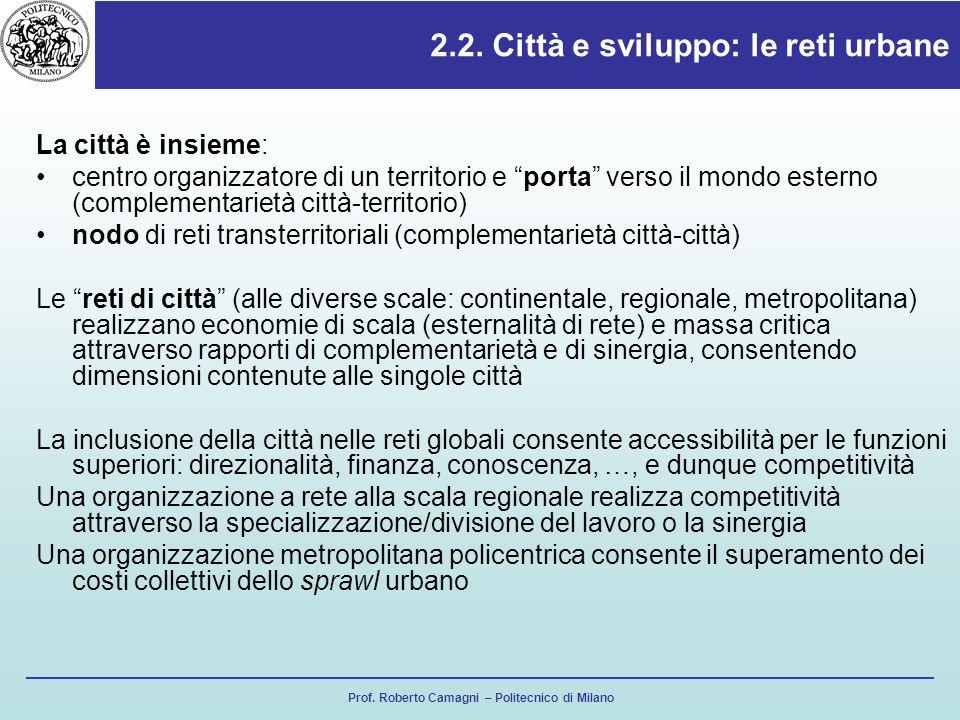 2.2. Città e sviluppo: le reti urbane