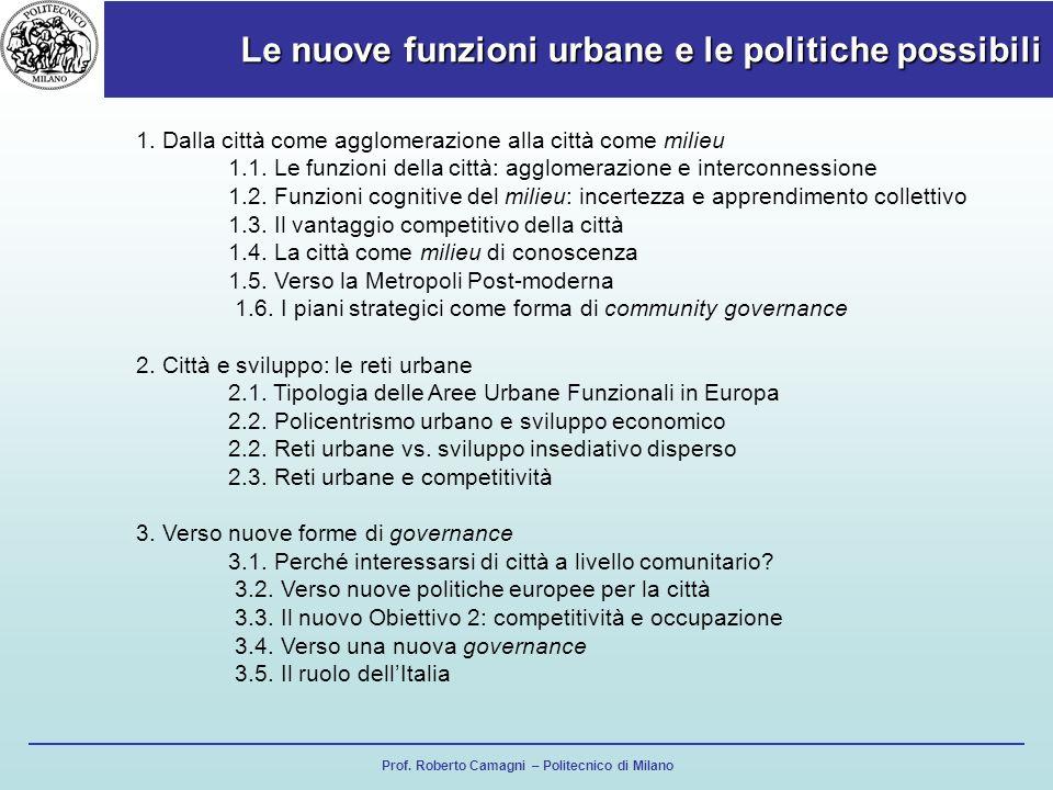 Le nuove funzioni urbane e le politiche possibili