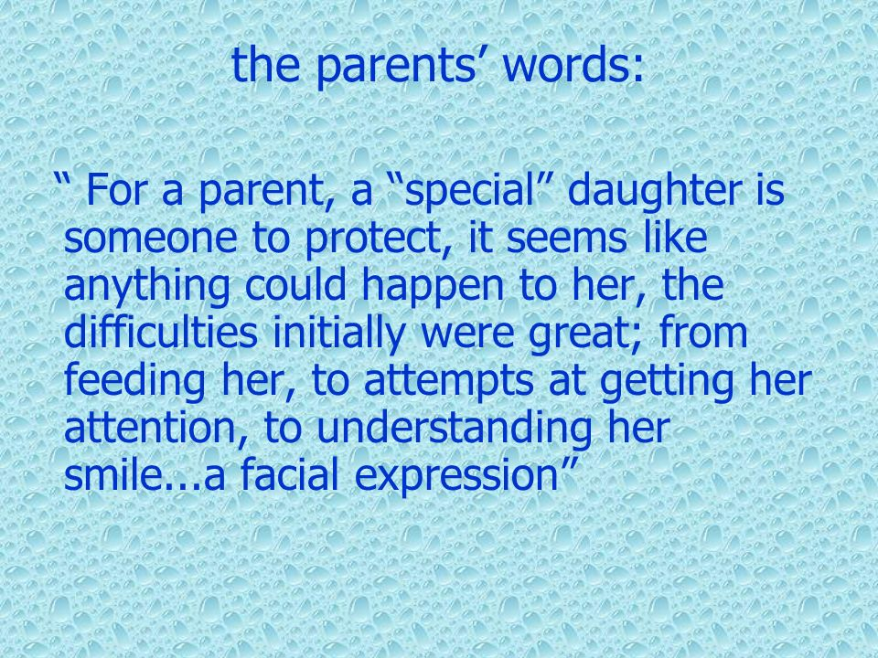 the parents' words: