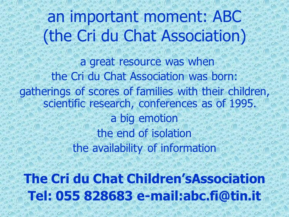 an important moment: ABC (the Cri du Chat Association)