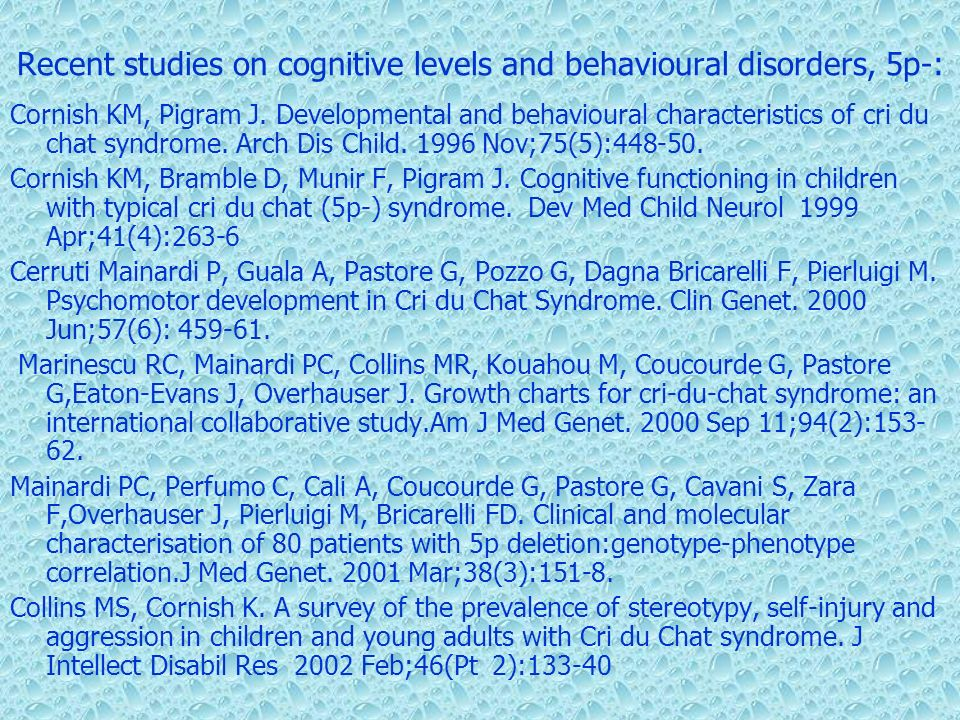 Recent studies on cognitive levels and behavioural disorders, 5p-: