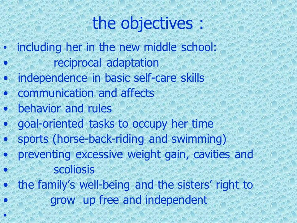 the objectives : including her in the new middle school: