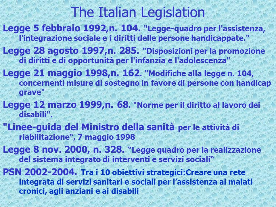The Italian Legislation