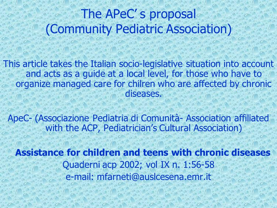 The APeC' s proposal (Community Pediatric Association)