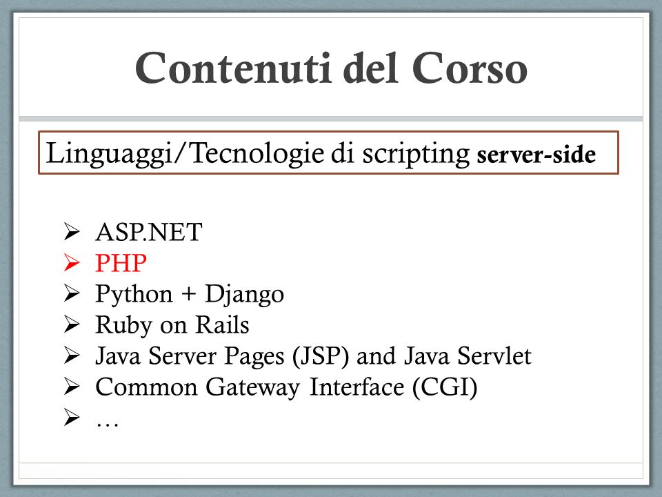 Contenuti del Corso Linguaggi/Tecnologie di scripting server-side