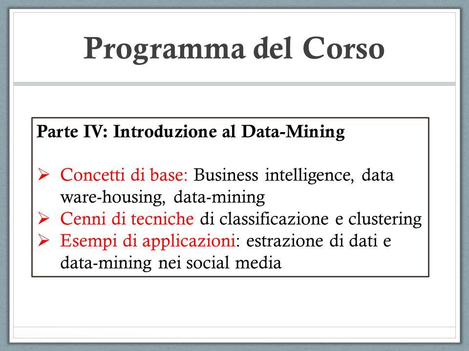 Programma del Corso Parte IV: Introduzione al Data-Mining
