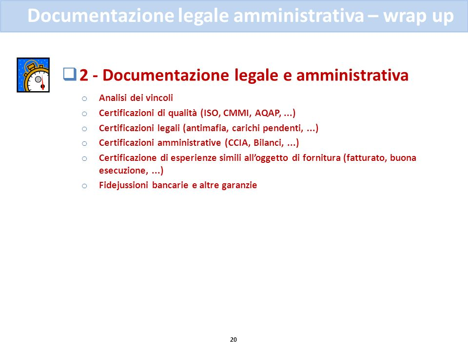 Documentazione legale amministrativa – wrap up
