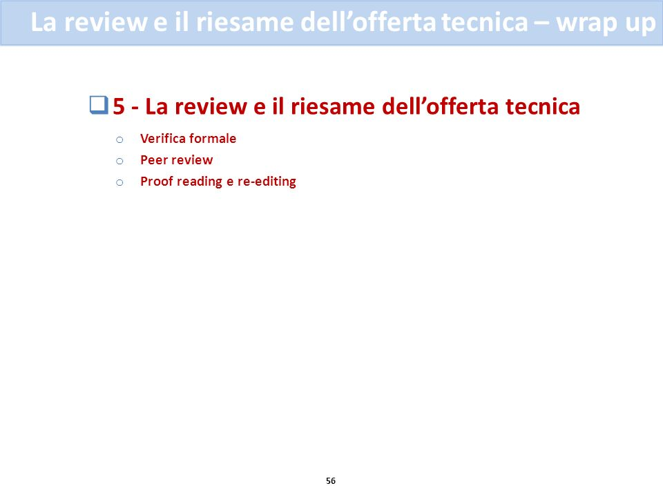 La review e il riesame dell'offerta tecnica – wrap up