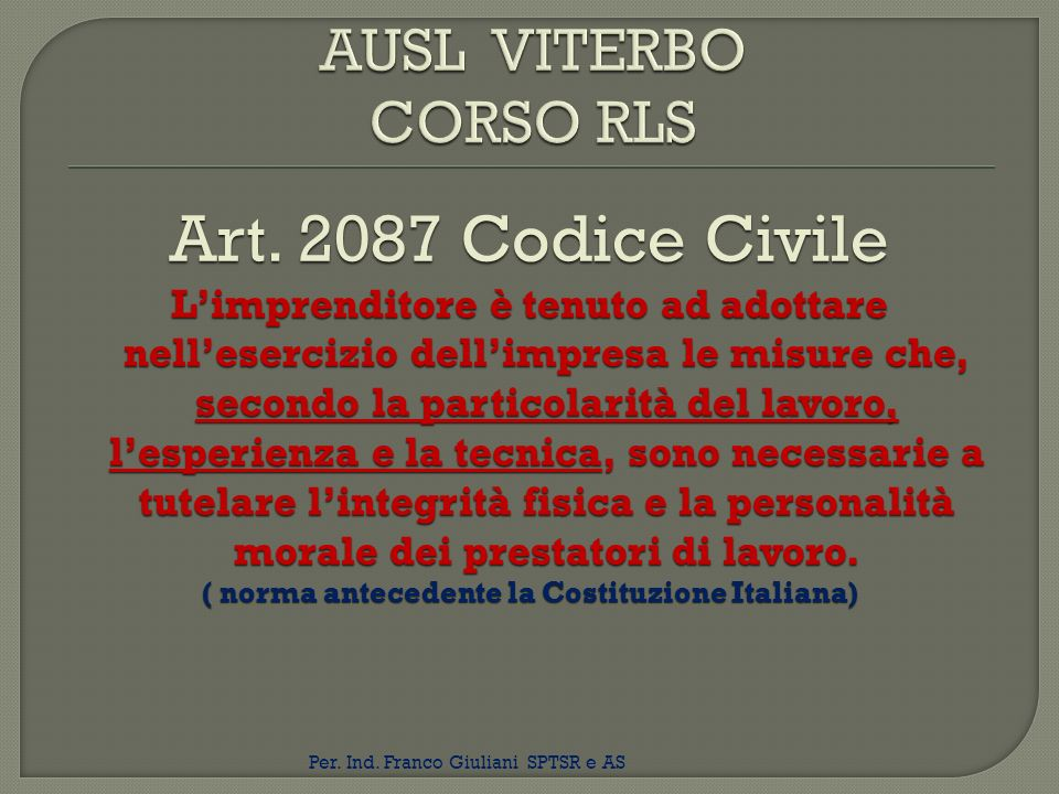 ( norma antecedente la Costituzione Italiana)