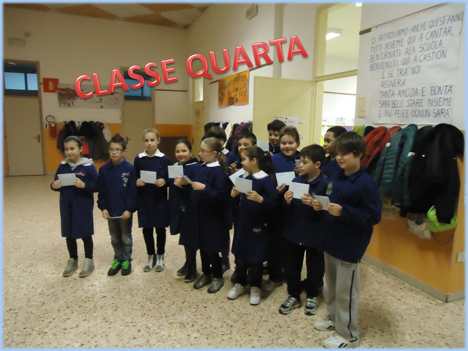 CLASSE QUARTA Classe quarta