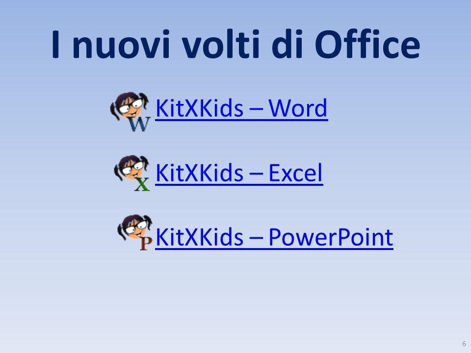 I nuovi volti di Office KitXKids – Word KitXKids – Excel