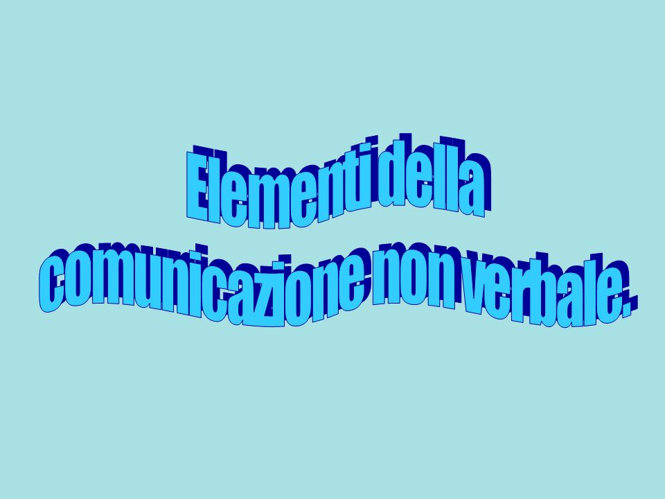 comunicazione non verbale.