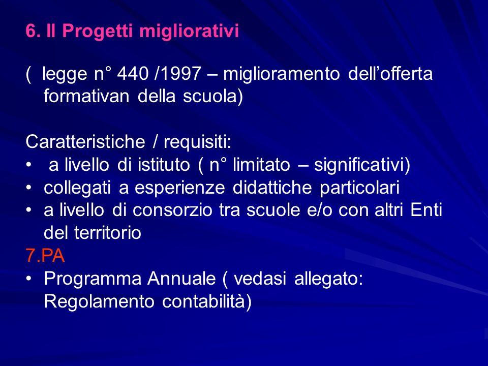 6. Il Progetti migliorativi