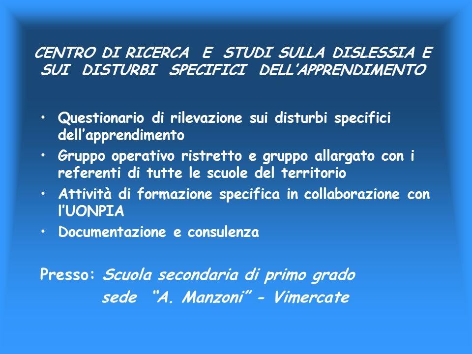 Presso: Scuola secondaria di primo grado sede A. Manzoni - Vimercate