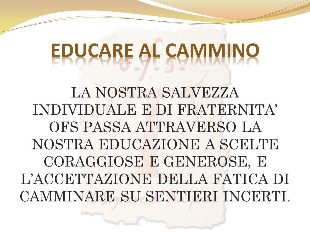 EDUCARE AL CAMMINO