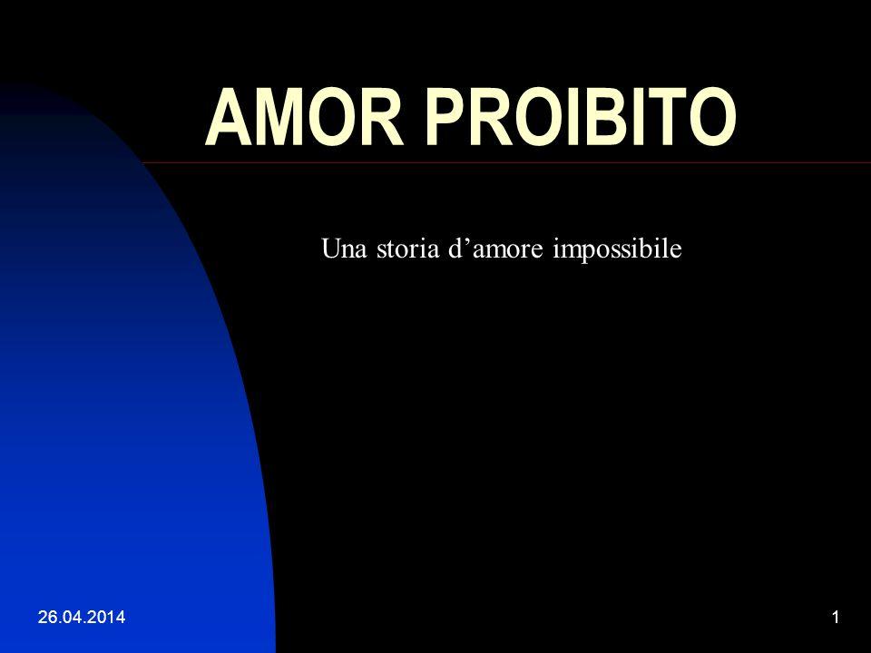 AMOR PROIBITO Una storia d'amore impossibile 29.03.2017