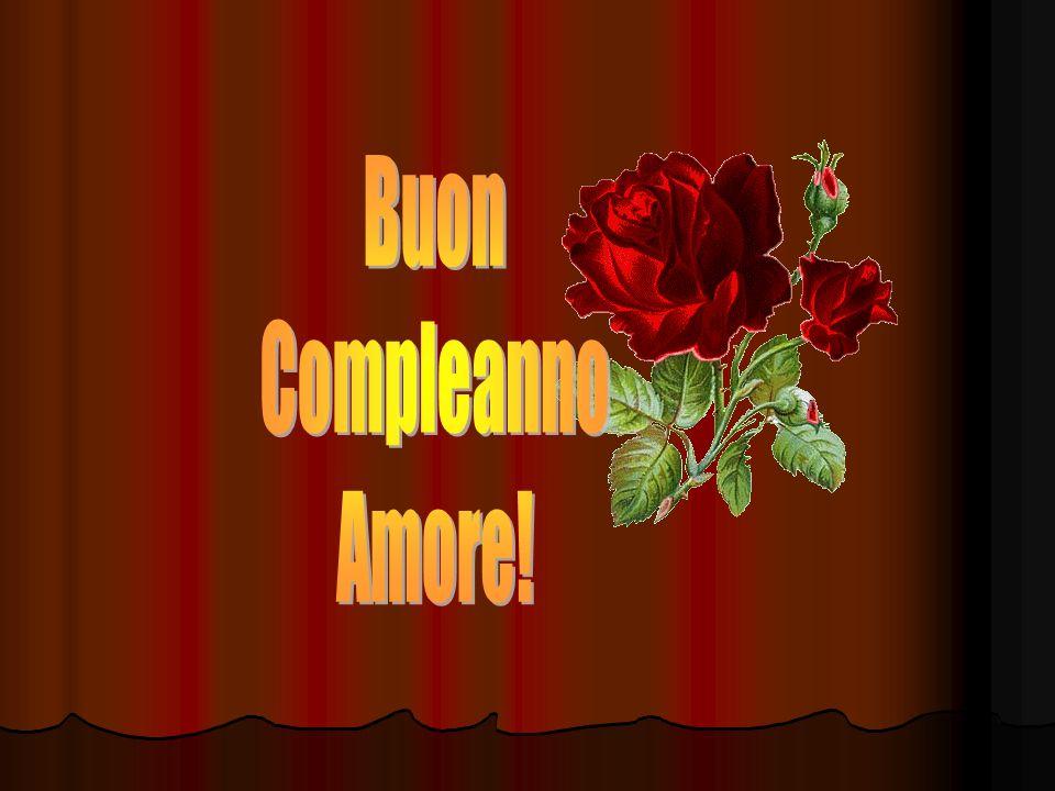 Buon Compleanno Amore!