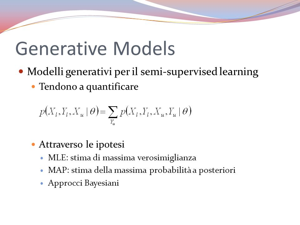 Generative Models Modelli generativi per il semi-supervised learning