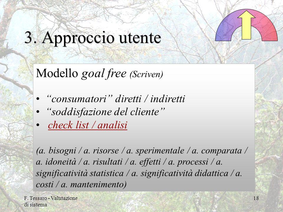 3. Approccio utente Modello goal free (Scriven)