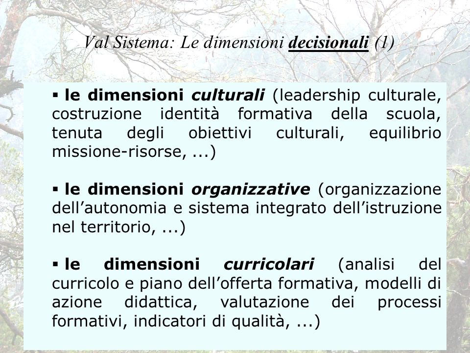 Val Sistema: Le dimensioni decisionali (1)