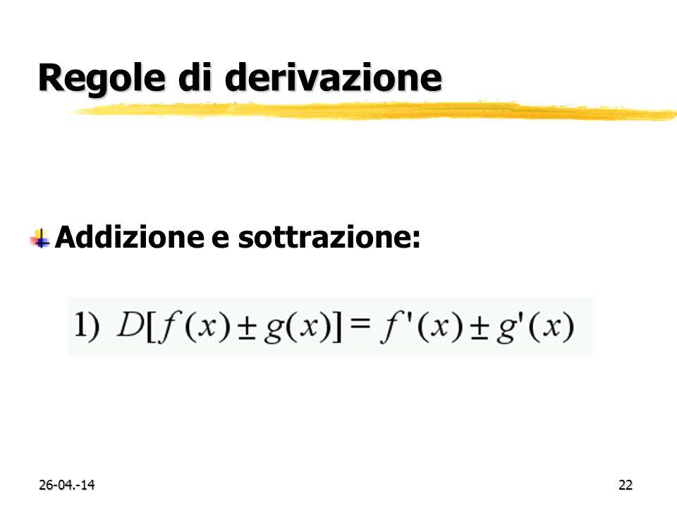 Regole di derivazione Addizione e sottrazione: 29-03.-17