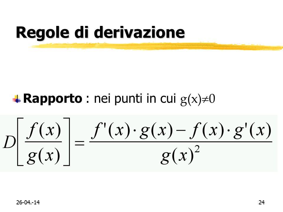 Regole di derivazione Rapporto : nei punti in cui g(x)0 29-03.-17