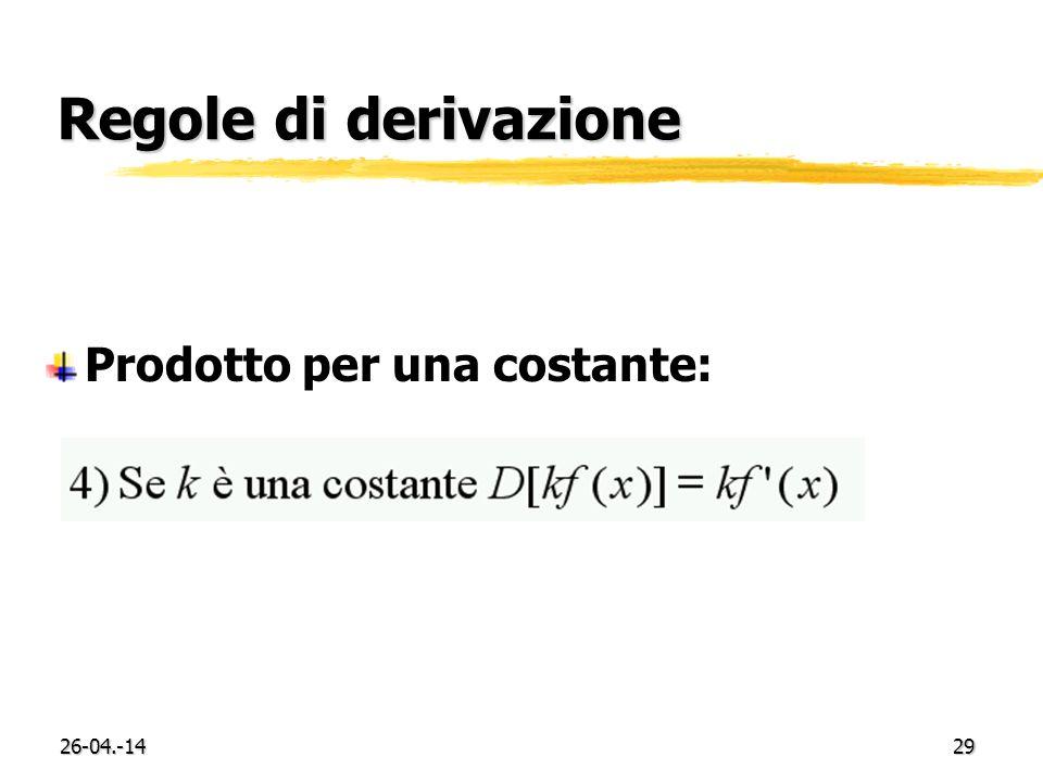 Regole di derivazione Prodotto per una costante: 29-03.-17