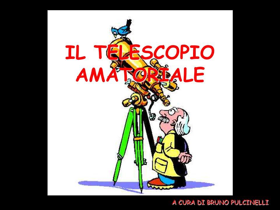 IL TELESCOPIO AMATORIALE