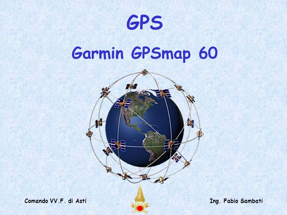 GPS Garmin GPSmap 60 Comando VV.F. di Asti