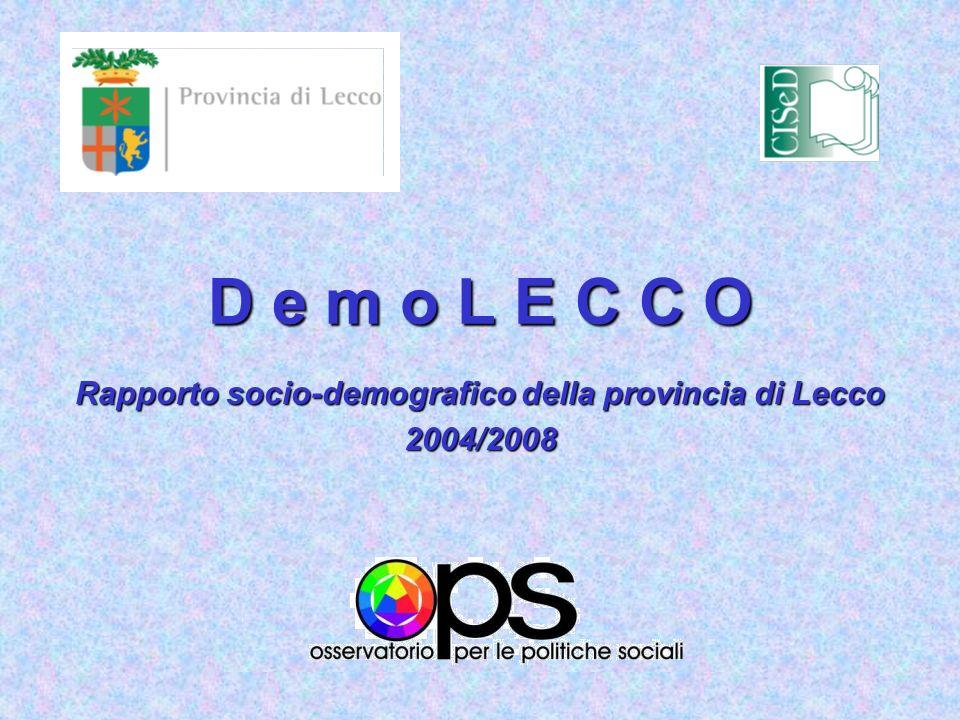Rapporto socio-demografico della provincia di Lecco 2004/2008