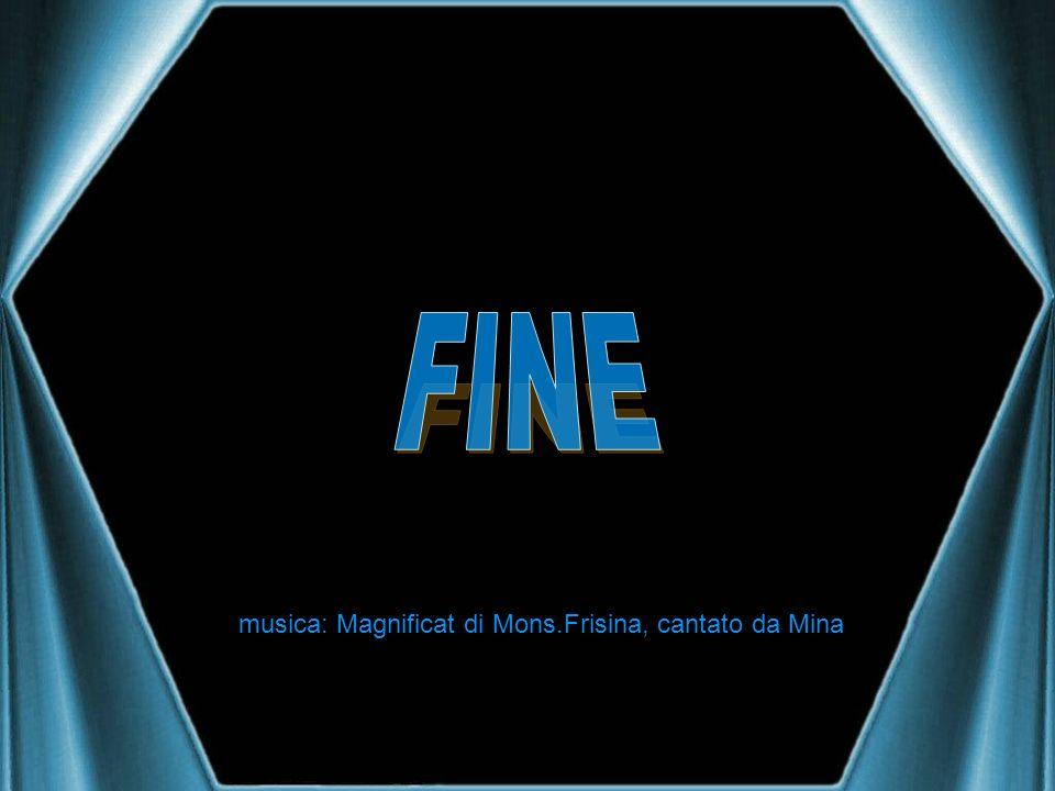 FINE musica: Magnificat di Mons.Frisina, cantato da Mina