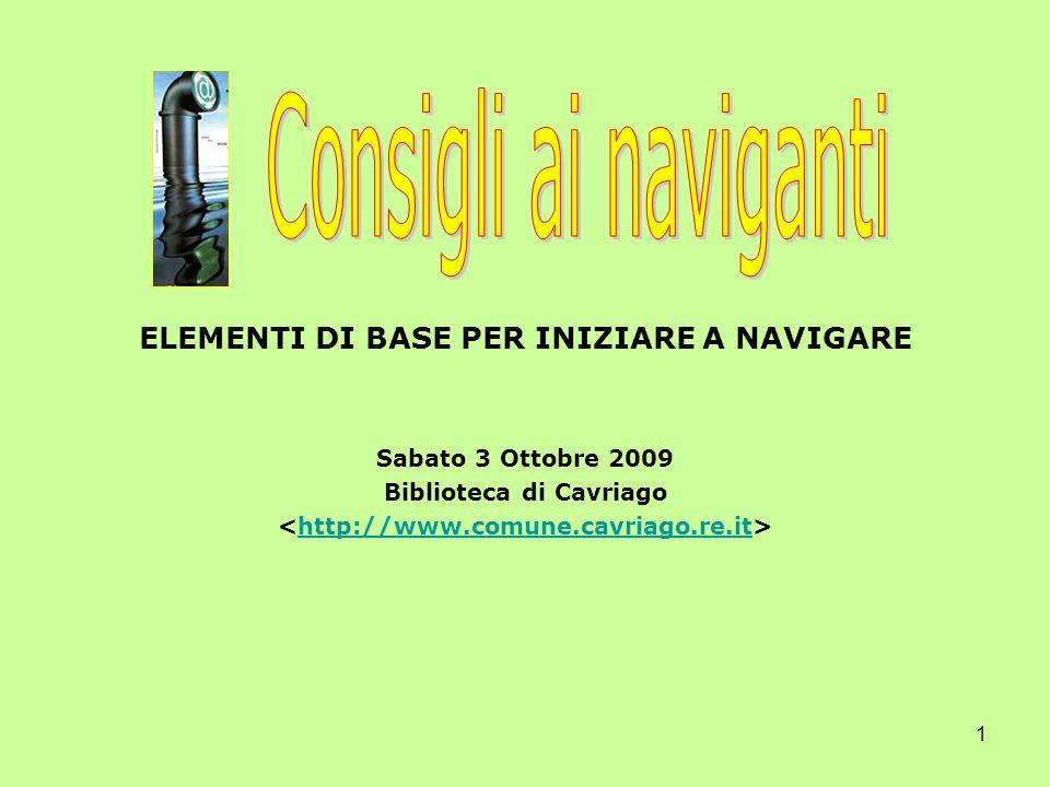 ELEMENTI DI BASE PER INIZIARE A NAVIGARE Biblioteca di Cavriago