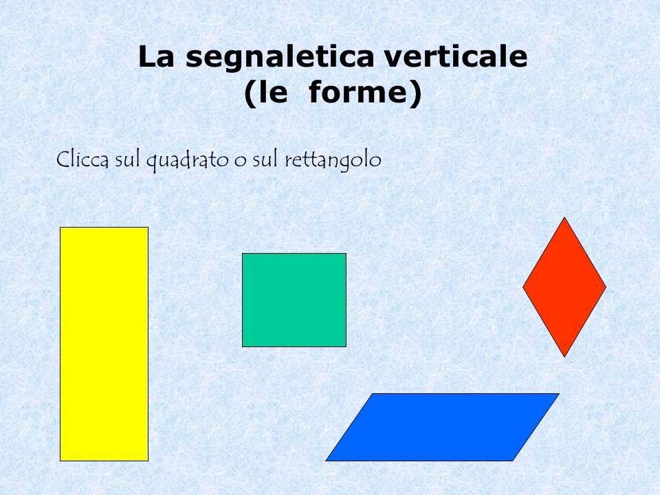La segnaletica verticale