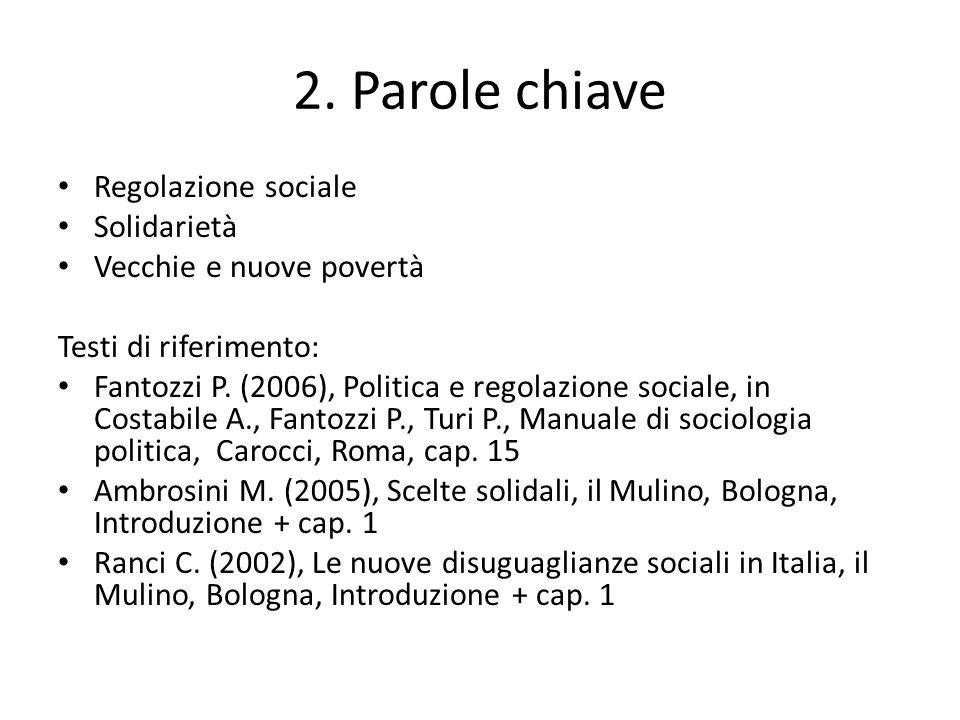 2. Parole chiave Regolazione sociale Solidarietà