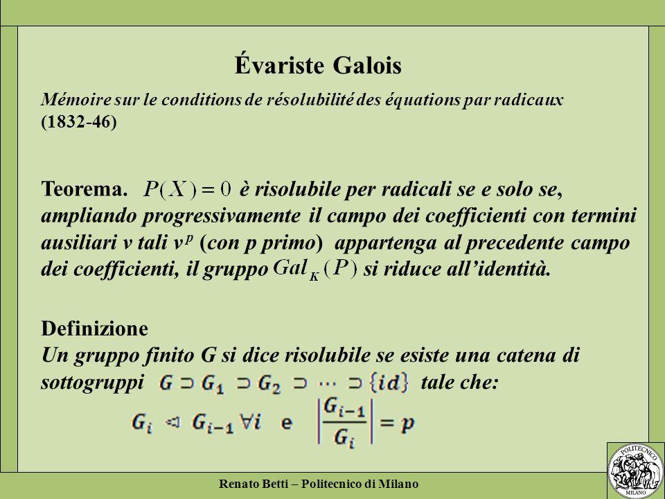 Évariste Galois Mémoire sur le conditions de résolubilité des équations par radicaux (1832-46)