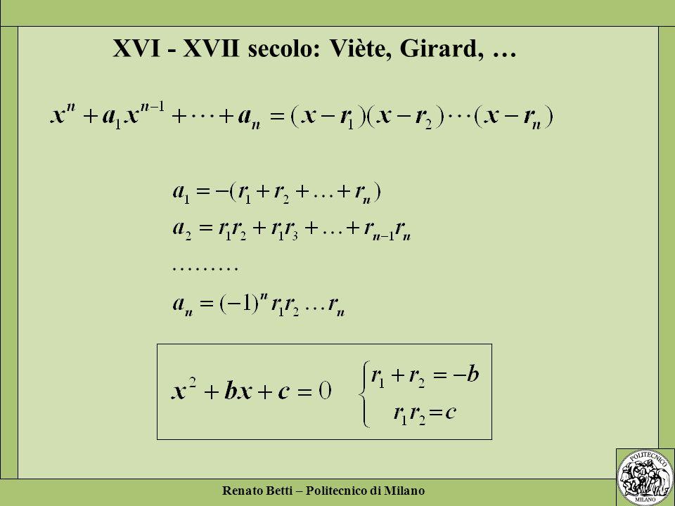 XVI - XVII secolo: Viète, Girard, …