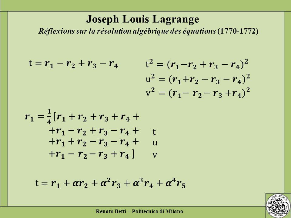 Joseph Louis Lagrange t= 𝒓 𝟏 − 𝒓 𝟐 + 𝒓 𝟑 − 𝒓 𝟒
