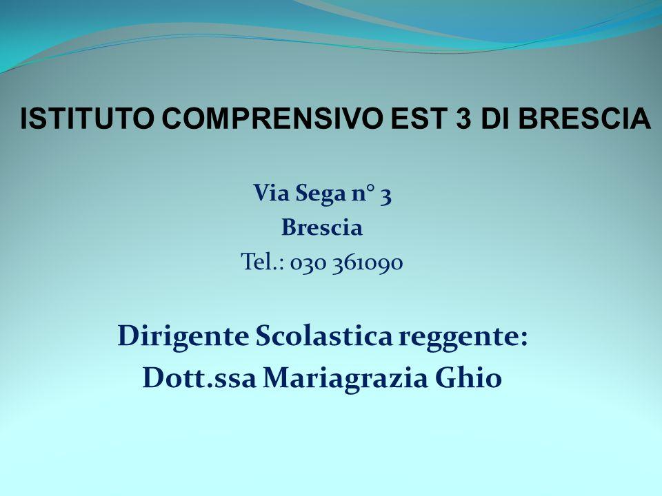 Dirigente Scolastica reggente: Dott.ssa Mariagrazia Ghio