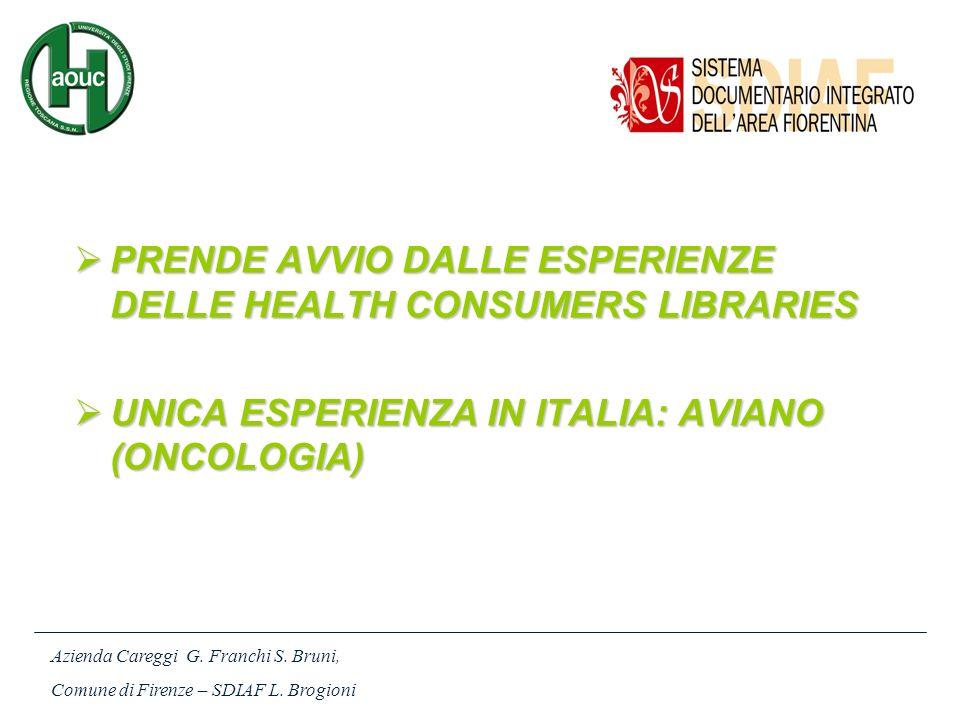 PRENDE AVVIO DALLE ESPERIENZE DELLE HEALTH CONSUMERS LIBRARIES