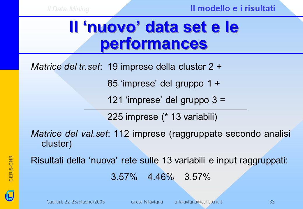 Il 'nuovo' data set e le performances