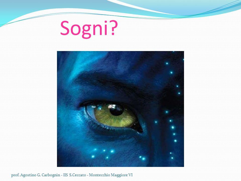 Sogni prof. Agostino G. Carbognin - IIS S.Ceccato - Montecchio Maggiore VI
