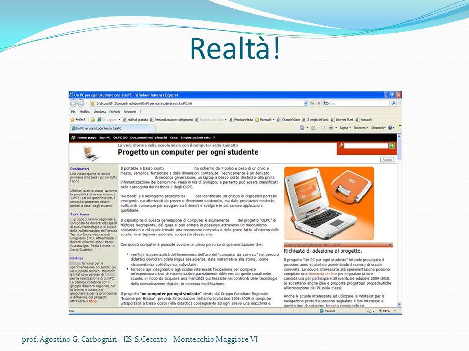 Realtà! prof. Agostino G. Carbognin - IIS S.Ceccato - Montecchio Maggiore VI