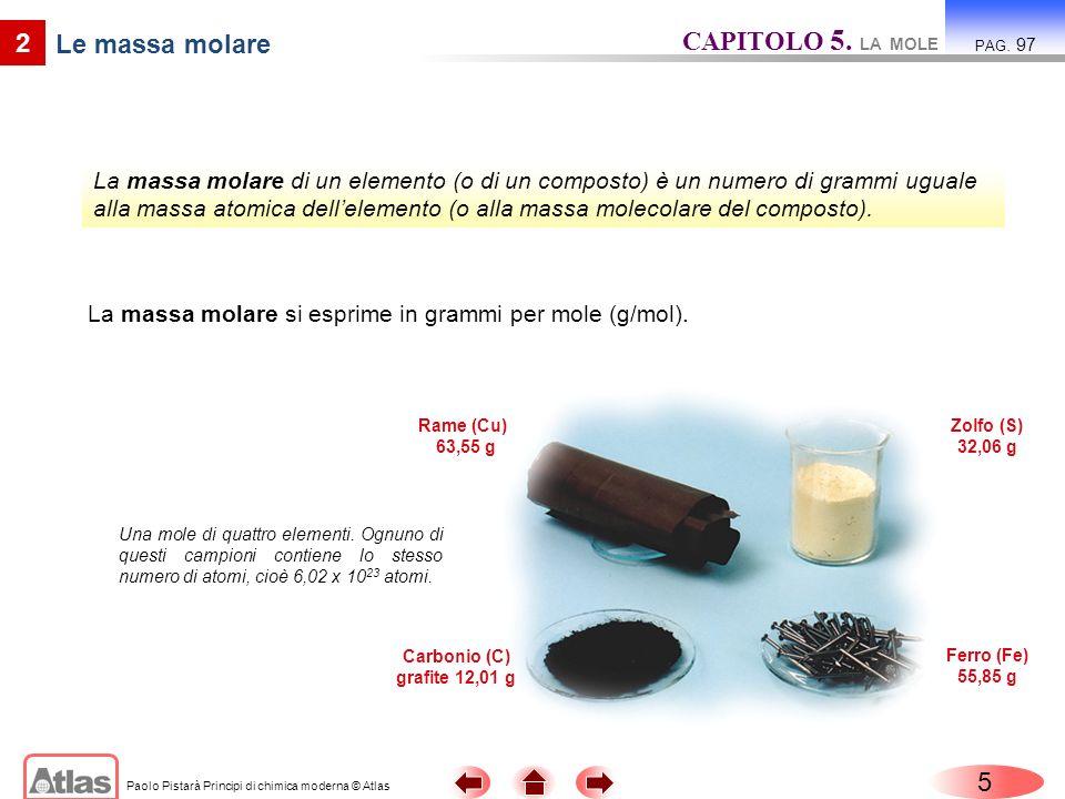 CAPITOLO 5. LA MOLE 2 Le massa molare 5