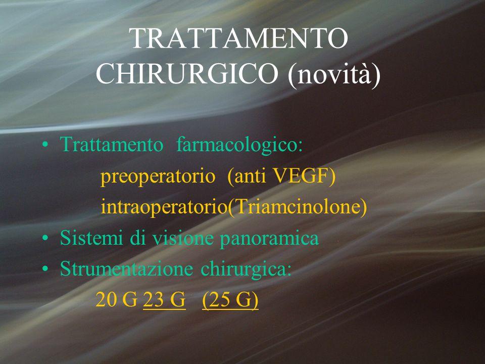 TRATTAMENTO CHIRURGICO (novità)