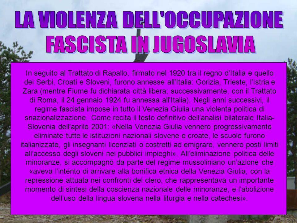 LA VIOLENZA DELL OCCUPAZIONE FASCISTA IN JUGOSLAVIA