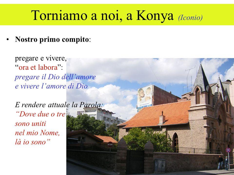 Torniamo a noi, a Konya (Iconio)