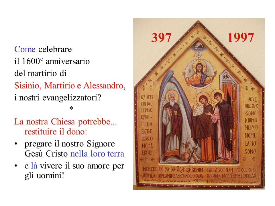 397 1997 Come celebrare il 1600° anniversario del martirio di