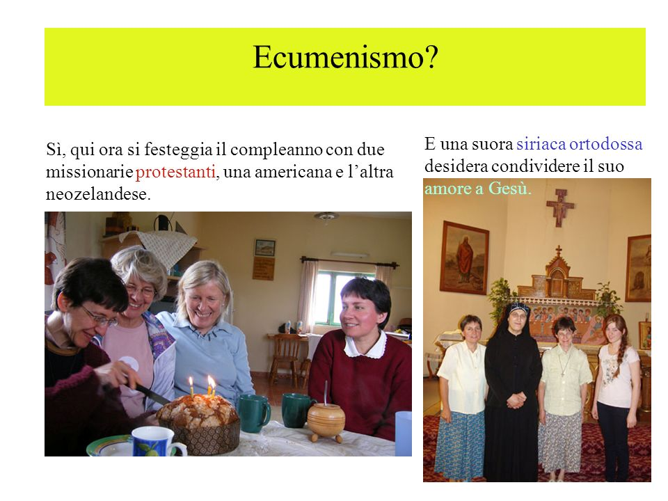 Ecumenismo E una suora siriaca ortodossa desidera condividere il suo amore a Gesù.